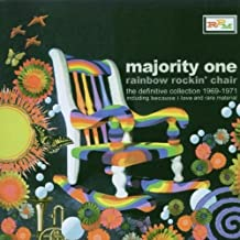 Rainbow Rockin' Chair: the Definitive Collection 1969-1971 by Majority One (2005-12-06)