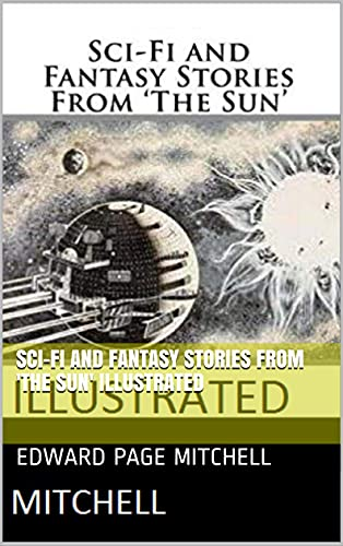 Sci-Fi and Fantasy Stories From 'The Sun' Illustrated (English Edition)