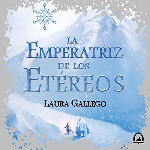 La Emperatriz de los Etéreos [The Empress of the Ethereal] cover art