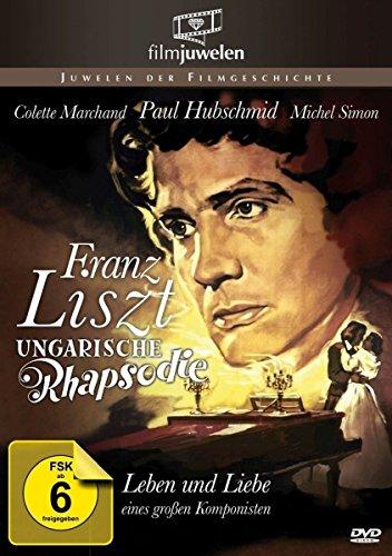 Franz Liszt - Ungarische Rhapsodie aka Franz Liszts große Liebe (Filmjuwelen)