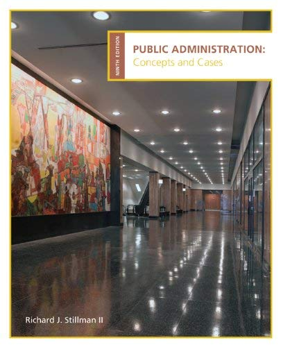 Public Administration: Concepts and Cases 9th (nineth) edition -  Cengage Learning