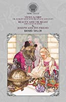Views A-foot; Or, Europe Seen with Knapsack and Staff, Beauty and the Beast and Tales of Home & Joseph and His Friend (Throne Classics)