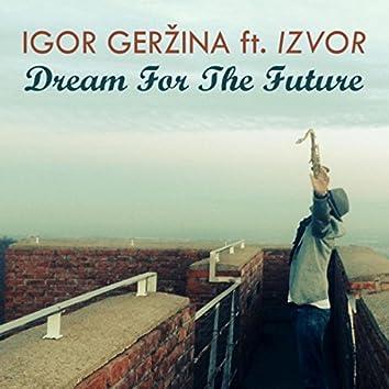 Dream for the Future (feat. Izvor)