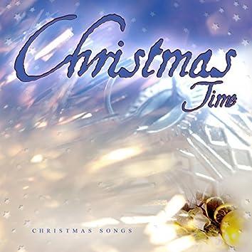 Christmas Time (Christmas Songs)
