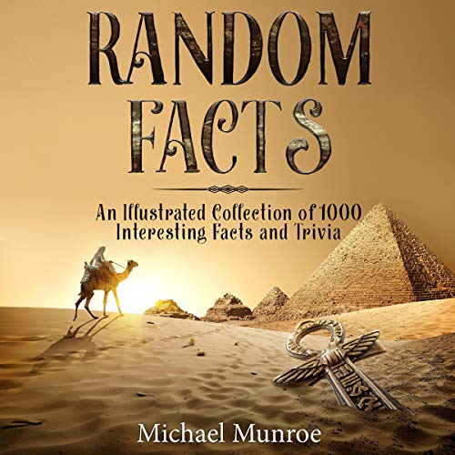 Random Facts: An Illustrated Collection of 1,000 Interesting Facts and Trivia audiobook cover art
