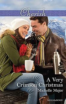 A Very Crimson Christmas (Crimson, Colorado Book 2) by [Michelle Major]