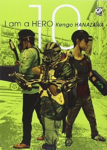 I am a hero (Vol. 10)