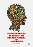 Philosophical Principles of the History and Systems of Psychology: Essential Distinctions