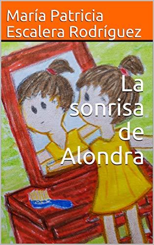 La sonrisa de Alondra