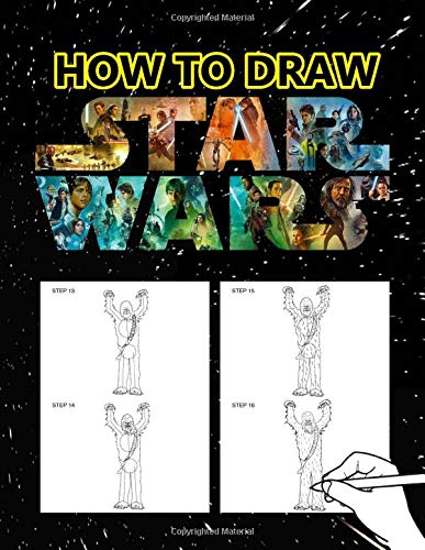 How to draw Star Wars: A Step By Step Drawing And Coloring Book for Star Wars Fans