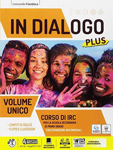 In dialogo plus. Corso di IRC. Vol. unico. Con Religioni di ieri e oggi. Per la Scuola media. Con ebook. Con espansione online