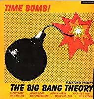 Fleshtones Present: The Big Bang Theory - Time Bomb!