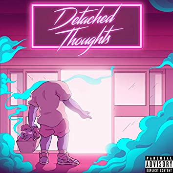 Detached Thoughts