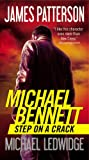Step on a Crack (Michael Bennett, 1, Band 1) - James Patterson