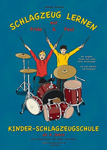 Schlagzeug lernen mit Frida & Paul: Kinderschlagzeugschule ab 6 Jahre