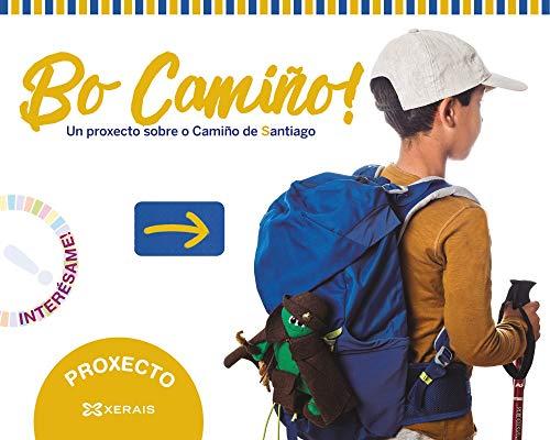 Bo Camiño! Proxecto O Camiño de Santiago: Proxecto Interésame! 2020
