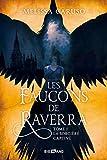 Les Faucons de Raverra, T1 : La Sorcière captive