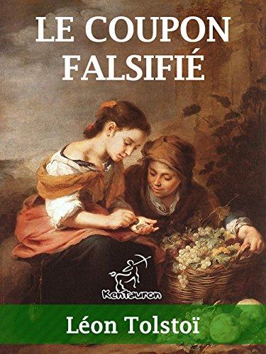 Le Coupon Falsifié: Le Faux Coupon - Annoté (French Edition)