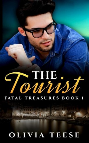 Book: The Tourist (Fatal Treasures Book 1) by Olivia Teese