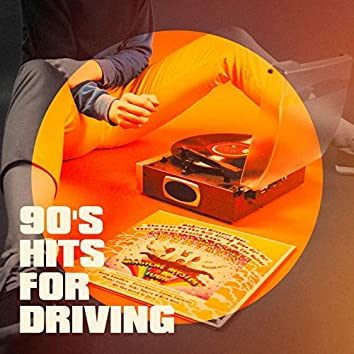 90's Hits for Driving
