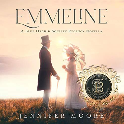 Emmeline: A Blue Orchid Society Regency Novella cover art