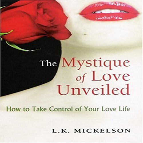 The Mystique of Love Unveiled audiobook cover art