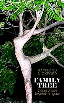 Book cover image for Family Tree : Stories of Love Beyond the Grave