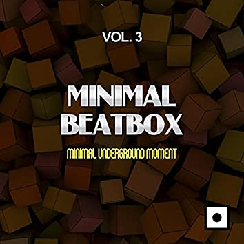 Minimal Beatbox, Vol. 3 (Minimal Underground Moment)