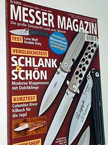 Messer Magazin Nr. 6 / 2005 Test Lone Wolf Double Duty, moderne Klappmesser mit Dolchklinge. Zeitschrift rund ums Messer. 4195012305000