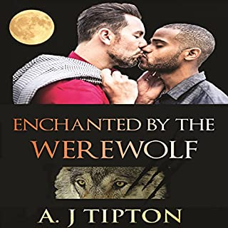 Enchanted by the Werewolf     Werewolves of Singer Valley, Book 2              By:                                                                                                                                 AJ Tipton                               Narrated by:                                                                                                                                 Audrey Lusk                      Length: 1 hr and 28 mins     4 ratings     Overall 5.0