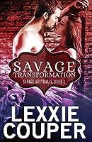 Savage Transformation (Savage Austalis)
