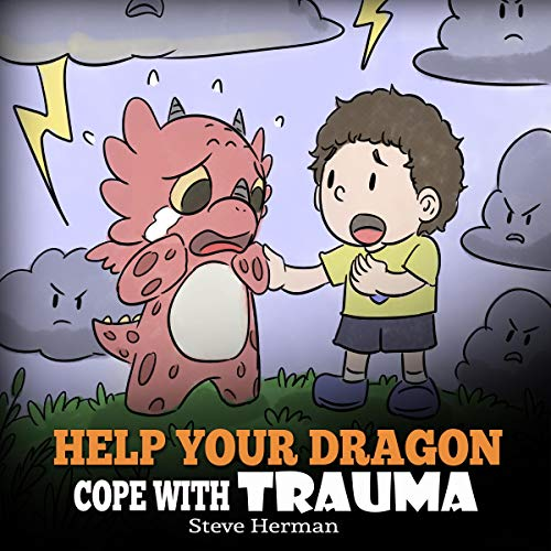 Help Your Dragon Cope with Trauma cover art