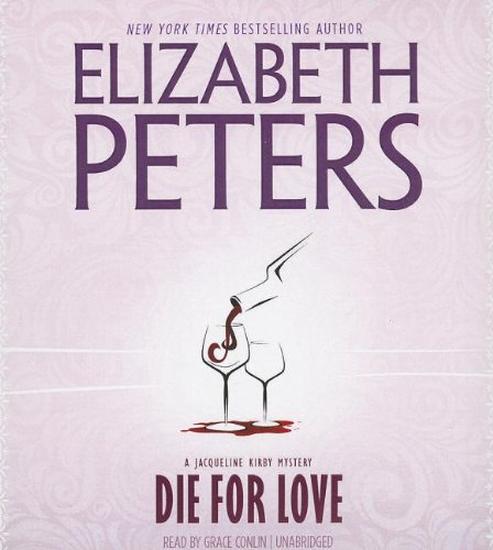 Download Die for Love (Jacqueline Kirby Mysteries) 1433267241