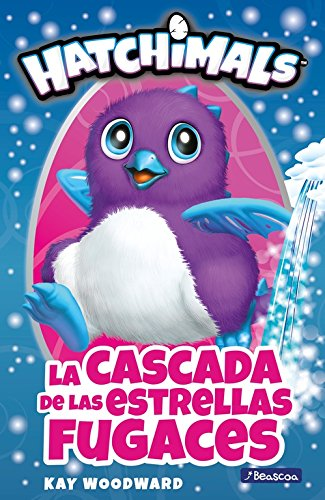 The cascade of shooting stars (Hatchimals.)