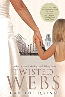 Twisted Webs: Book 3 of the Webs Series