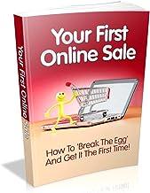 """Votre première vente en ligne [Version en français]: Comment """" casser l'œuf """" et l'obtenir du premier coup ! Ce qui marche..."""