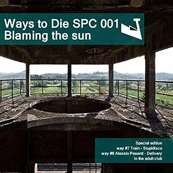 Blaming The Sun