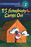 P.J. Funnybunny Camps Out (Step Into Reading: A Step 2 Book)