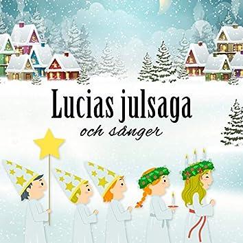 Lucias julsaga och sånger