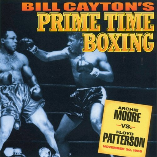 Archie Moore vs. Floyd Patterson audiobook cover art