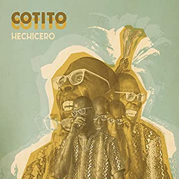 Hechicero (Perspectives on Afro​-​Peruvian Music. The Collection)