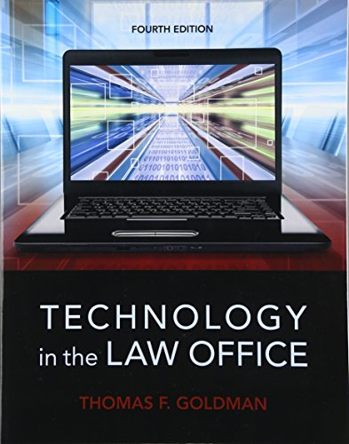 Compare Textbook Prices for Technology in the Law Office 4 Edition ISBN 9780133802573 by Goldman, Thomas