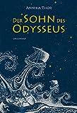 Der Sohn des Odysseus von Annika Thor