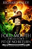 The Foul Mouth and the Pit of No Return (The King Henry Tapes Book 6) (English Edition)
