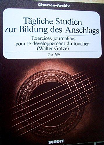 Tägliche Studien zur Bildeung des Anschlags (Gitarren-Archiv)