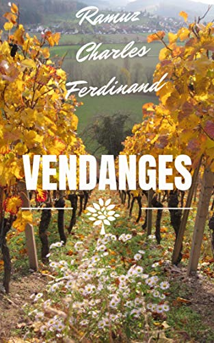 Vendanges (French Edition)