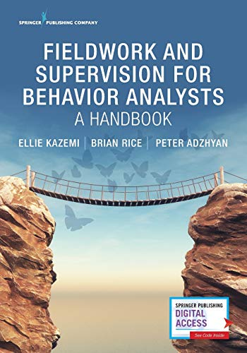 Fieldwork and Supervision for Behavior Analysts: A Handbook