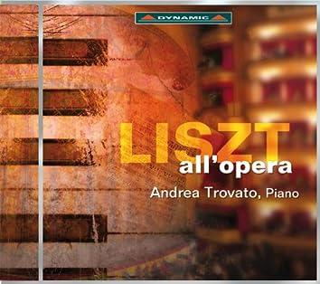 Liszt: All'Opera