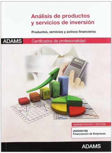 Análisis de productos y servicios de inversión: certificado de profesionalidad financiación de...