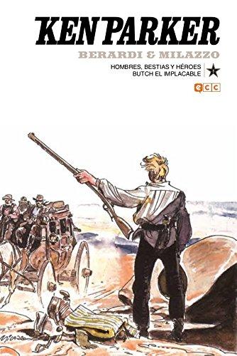 Ken Parker núm. 08: Hombres, bestias y héroes/Butch el implacable